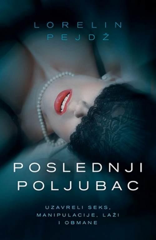 Poslednji poljubac Lorelin Pejdz knjiga 2018 triler erotski laguna latinica