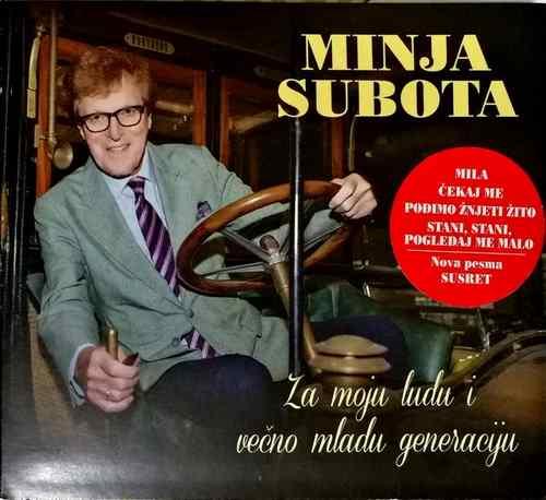 CD MINJA SUBOTA ZA MOJU LUDU I VECNO MLADU GENERACIJU ALBUM 2018 SRBIJA GOLD