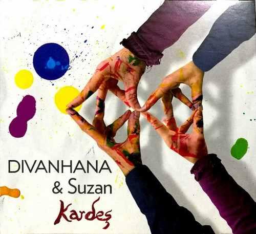 CD DIVANHANA & SUZAN KARDES ALBUM 2018 MULTIMEDIJA MUSIC SRBIJA HRVATSKA BOSNA