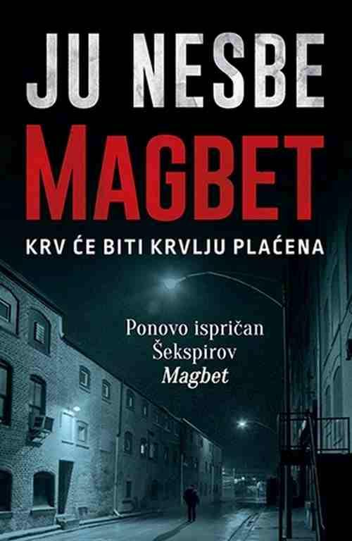 Magbet Ju Nesbe knjiga 2018 drama triler Hogart Sekspir laguna latinica srbija