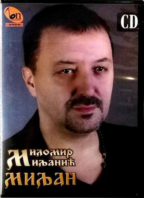 CD MILOMIR MILJANIC MILAN ALBUM 2018 NARODNA KRAJISKA PJESMA BN MUSIC FOLK