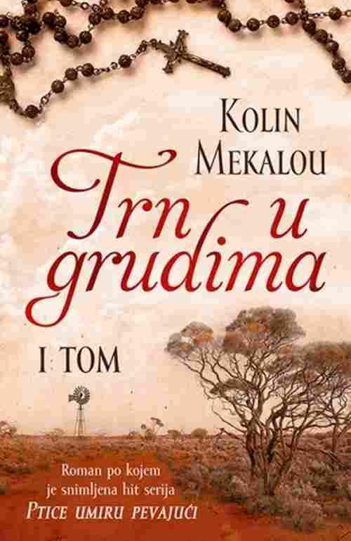Trn u grudima I tom Kolin Mekalou drama ljubavni filmovana knjiga laguna