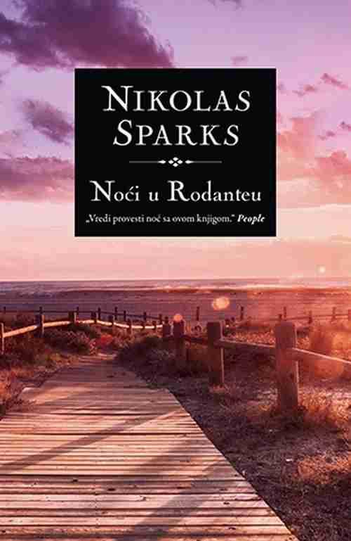 Noci u Rodanteu Nikolas Sparks knjiga 2018 drama ljubavni laguna latinica novo