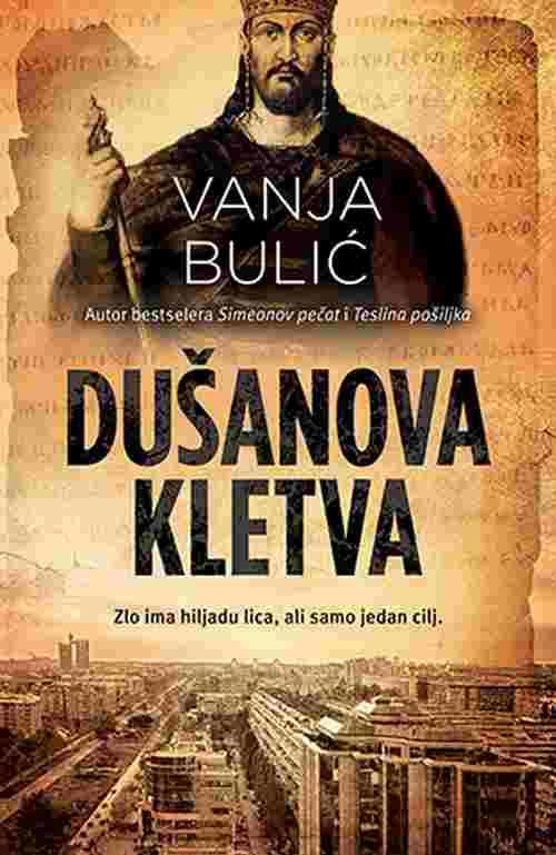 Dusanova kletva Vanja Bulic knjiga 2018 triler laguna latinica novo
