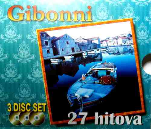 3CD GIBONNI  27 HITOVA TOLERANCA ACOUSTIC ELECTRIC hrvatska klapa melodija pop