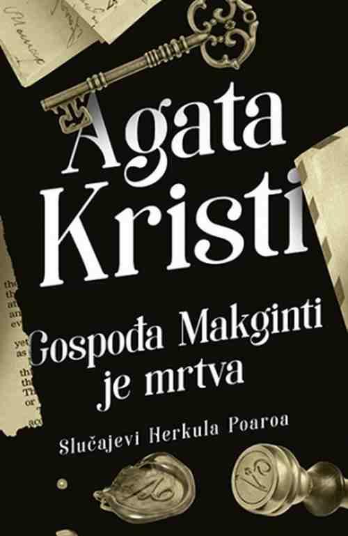 Gospodja Makginti je mrtva Agata Kristi kriminalisticki slucajevi Herkula Poaroa