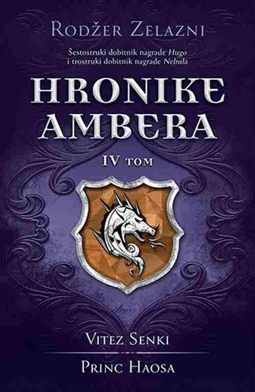 Hronike Ambera IV tom Vitez Senki Princ Haosa Rodzer Zelazni knjiga 2018