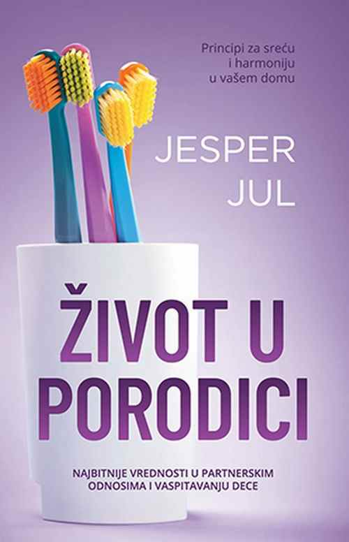 Zivot u porodici Jesper Jul knjiga 2018 edukativni popularna psihologija