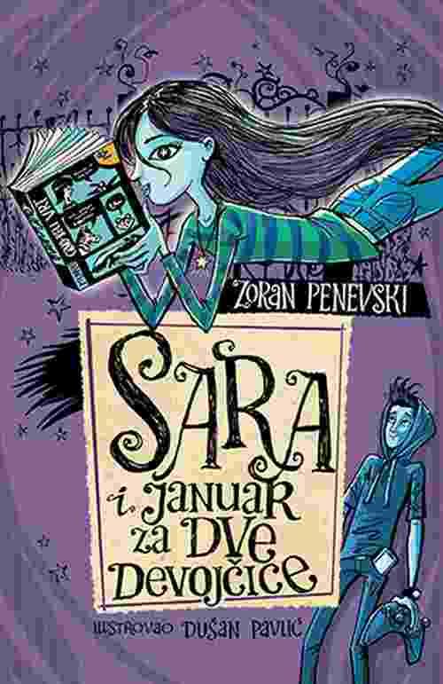 Sara i januar za dve devojcice Zoran Penevski knjiga 2018 za decu gnezdo laguna