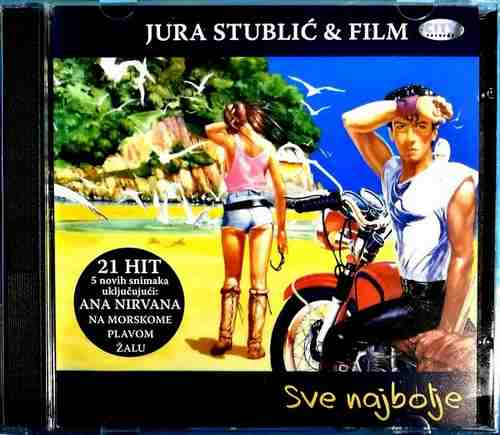 CD JURA   STUBLIC I FILM SVE NAJBOLJE ANA NIRVANA NA MORSKOME PLAVOM ZALU 2005