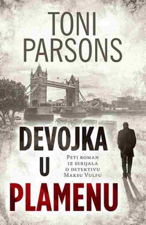 Devojka u plamenu Toni Parsons knjiga 2018 triler V roman iz serijala o M Vulfu