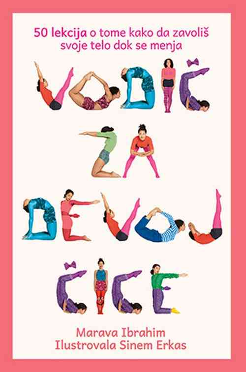 Vodic za devojcice Marava Ibrahim knjiga 2018 tinejdz edukativna laguna srbija