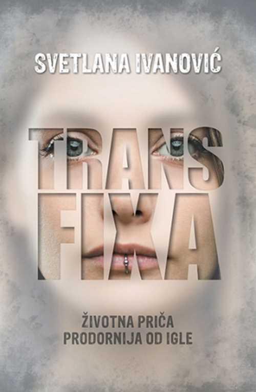 Transfixa Svetlana Ivanovic knjiga 2018 drama biografija laguna zivotna prica