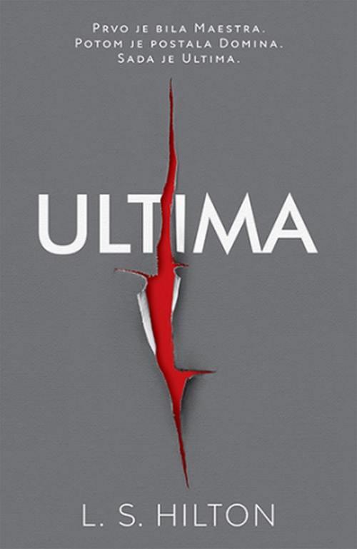 Ultima LS Hilton knjiga 2018 prvo je bila Maestra Sada je Ultima erotski triler