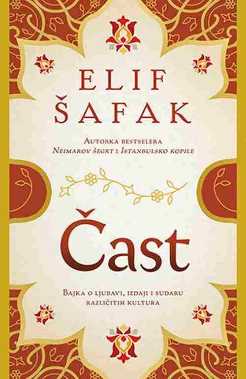 Cast Elif Safak knjiga 2018 drama bajka o ljubavi izdaji i sudaru kultura laguna