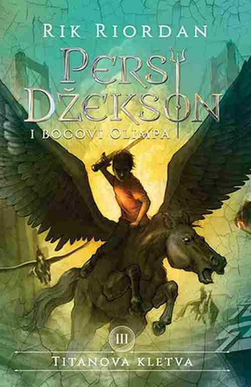 Persi Dzekson i bogovi Olimpa III Titanova kletva Rik Riordan fantastika laguna