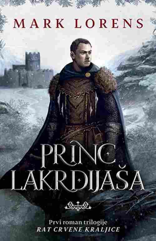 Princ lakrdijasa Mark Lorens knjiga 2018 trilogija Rat crvene kraljice fantazija