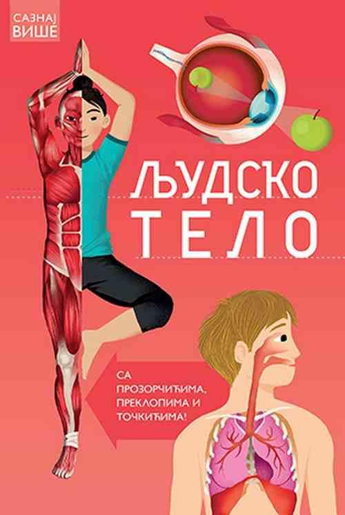 Saznaj vise Ljudsko telo Ana Klejborn knjiga 2018 sa prozorcicima preklopima i tockicima