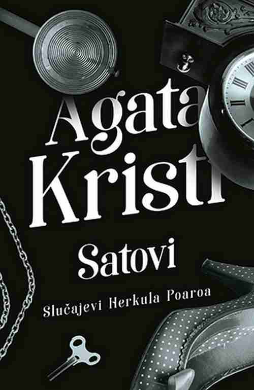Satovi Agata Kristi knjiga 2018 Slucajevi Herkula Poaroa