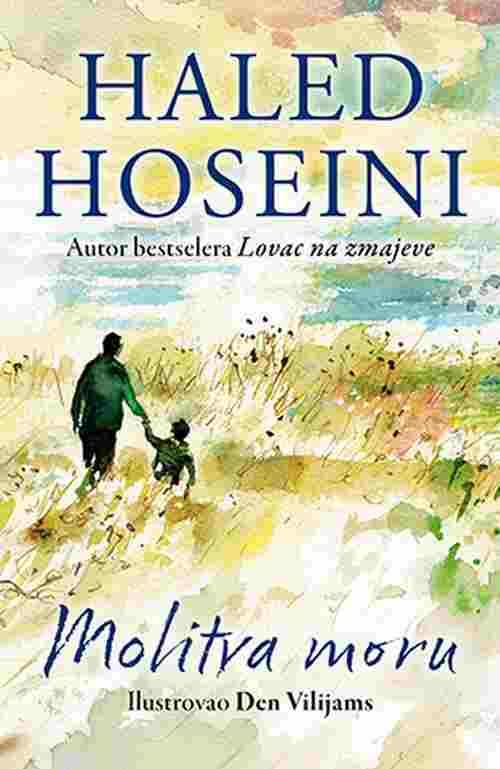 Molitva moru Haled Hoseini knjiga 2018 pisac bestselera lovac na zmajeve