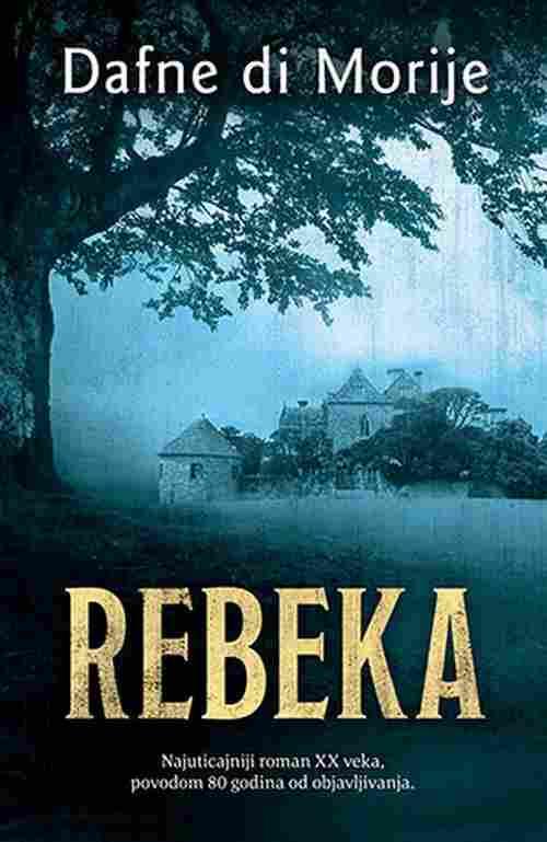 Rebeka Dafne di Morije knjiga 2018 Najuticajniji roman xx veka 80togodisnjica