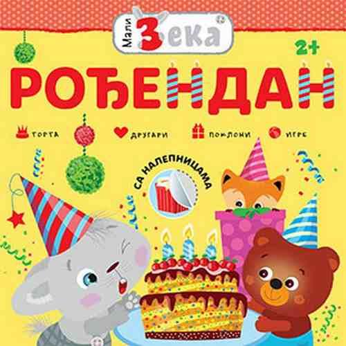 Mali Zeka Rodjendan Grupa autora torta drugari igra pokloni sa nalepnicama