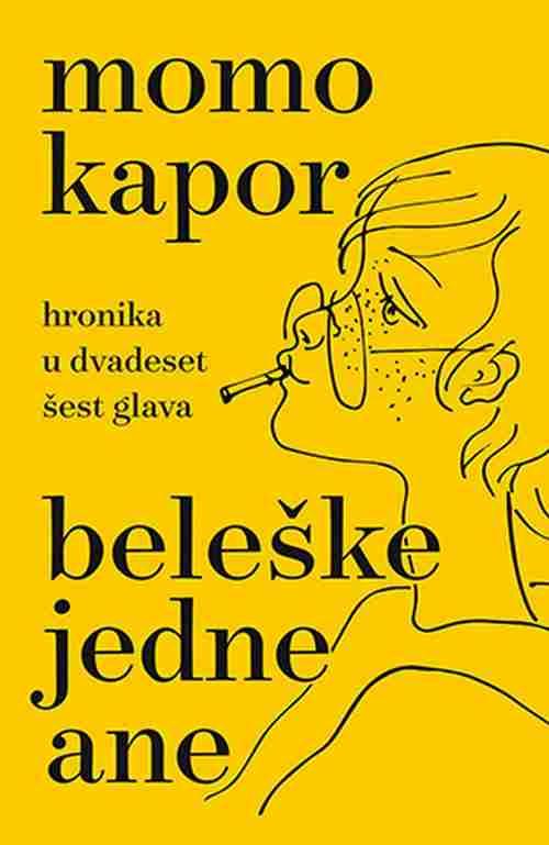 Beleske jedne Ane Momo Kapor knjiga 2018 hronika u 26 glava