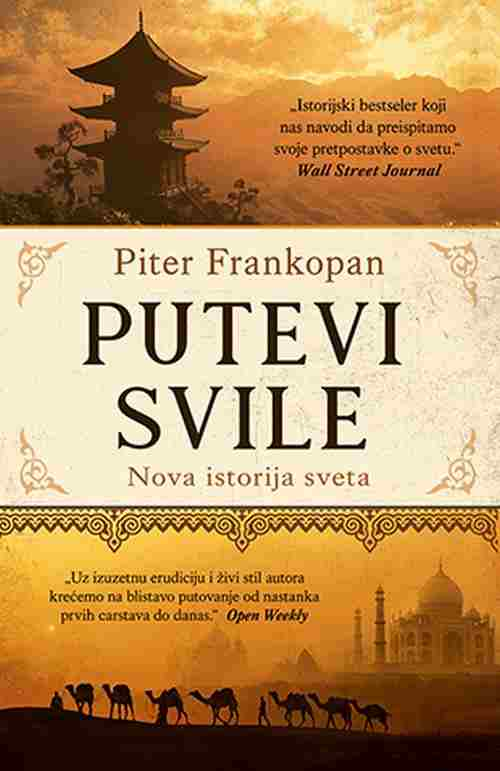 Putevi svile Piter Frankopan knjiga 2018 Nova istorija sveta