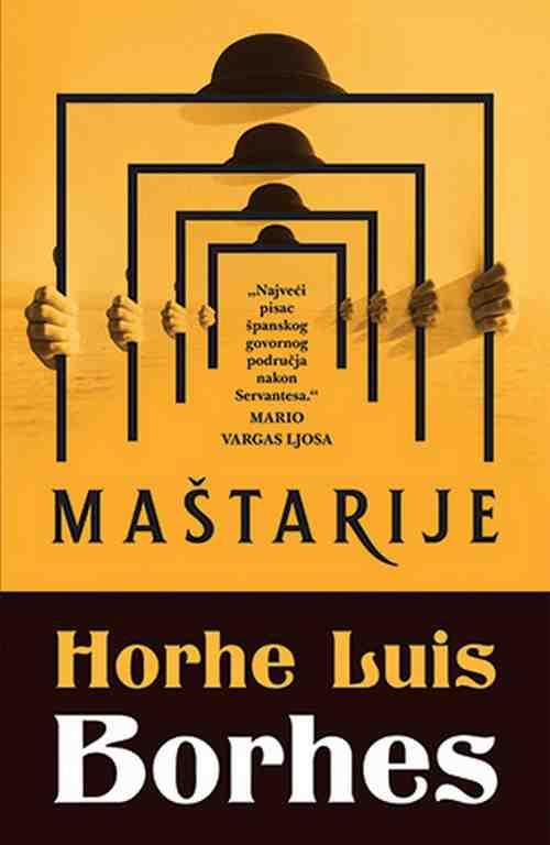 Mastarije Horhe Luis Borhes knjiga 2018 price laguna latinica