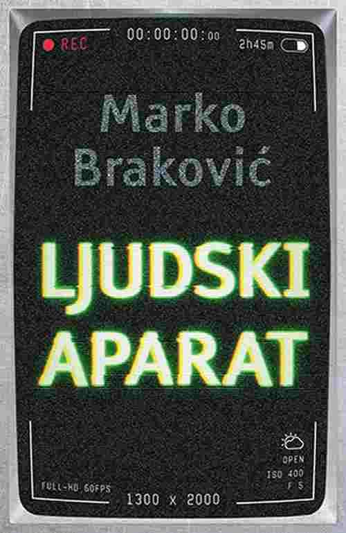Ljudski aparat Marko Brakovic knjiga 2018 komedija laguna