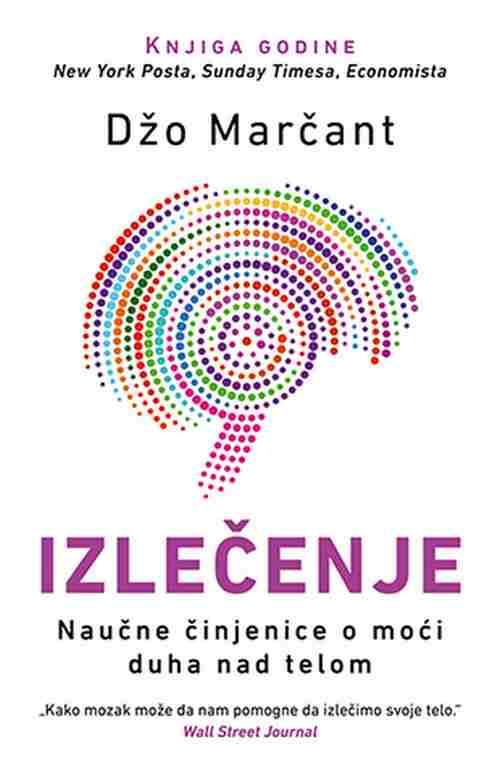 Izlecenje Dzo Marcant knjiga 2018 popularna psihologija esejistika