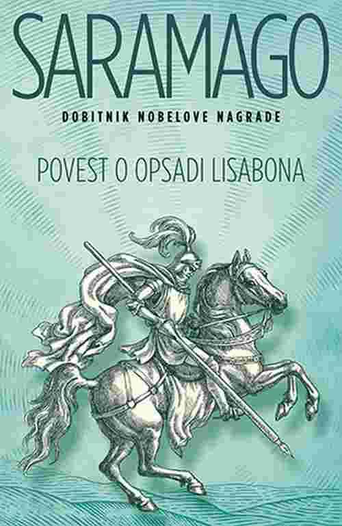 Povest o opsadi Lisabona Zoze Saramago knjiga 2018 drama laguna