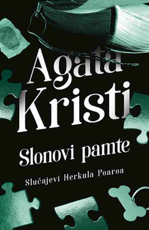 Slonovi pamte Agata Kristi knjiga 2019 kriminalisticki slucajevi Herkul Poaroa