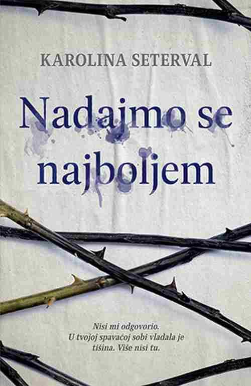 Nadajmo se najboljem Karolina Seterval knjiga 2019 drama ljubavni laguna