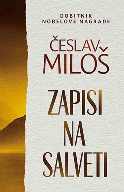 Zapisi na salveti Ceslav Milos knjiga 2019 esejistika dobtnik nobelove nagrade