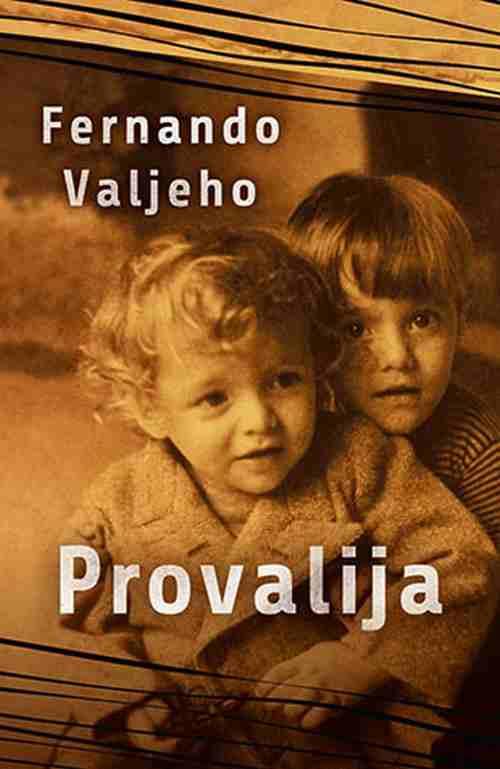Provalija Fernando Valjeho knjiga 2019 drama bolero nagradjena knjiga