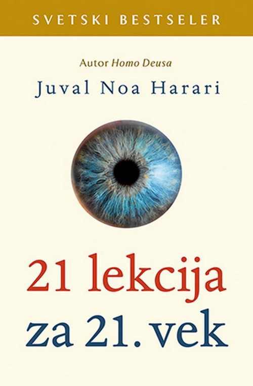 21 lekcija za 21. vek Juval Noa Harari knjiga 2019 popularna nauka laguna