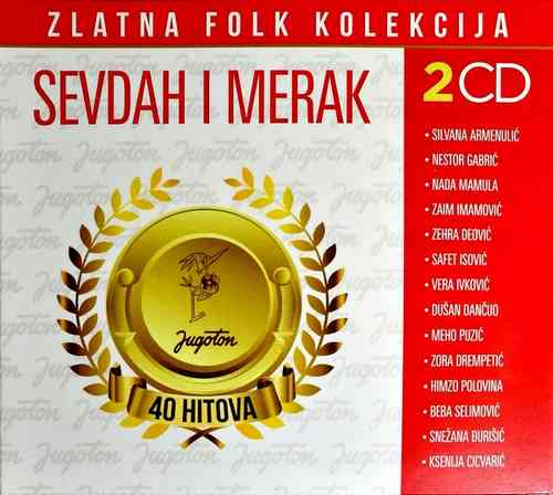 2CD SEVDAH I MERAK KOMPILACIJA 2018 ZLATNA FOLK KOLEKCIJA GOLD AUDIO VIDEO