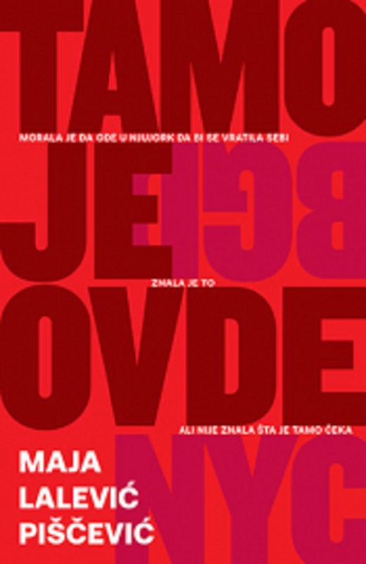Tamo je ovde Maja Lalevic Piscevic knjiga 2019 price