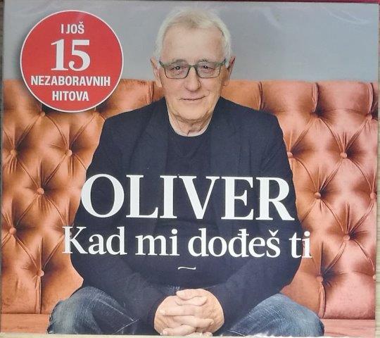 CD OLIVER DRAGOJEVIC KAD MI DODJES TI KOMPILACIJA 2019