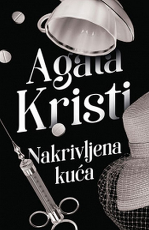 Nakrivljena kuca Agata Kristi knjiga 2019 Kriminalisticki