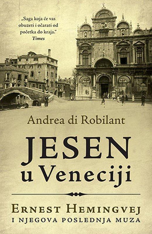 Jesen u Veneciji  Andrea di Robilant  knjiga 2019 Biografija