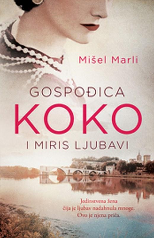 Gospodica Koko i miris ljubavi  Misel Marli  knjiga 2019 Ljubavni