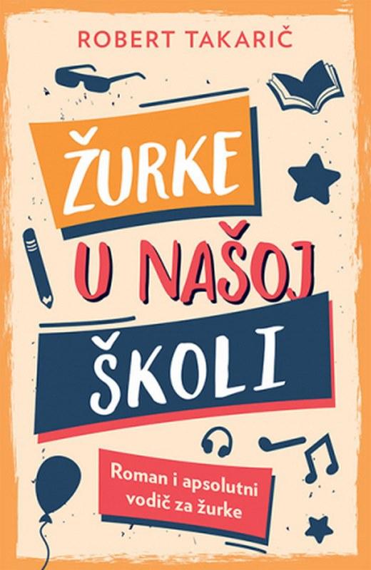 Zurke u nasoj skoli  Robert Takaric  knjiga 2019 Knjige za decu