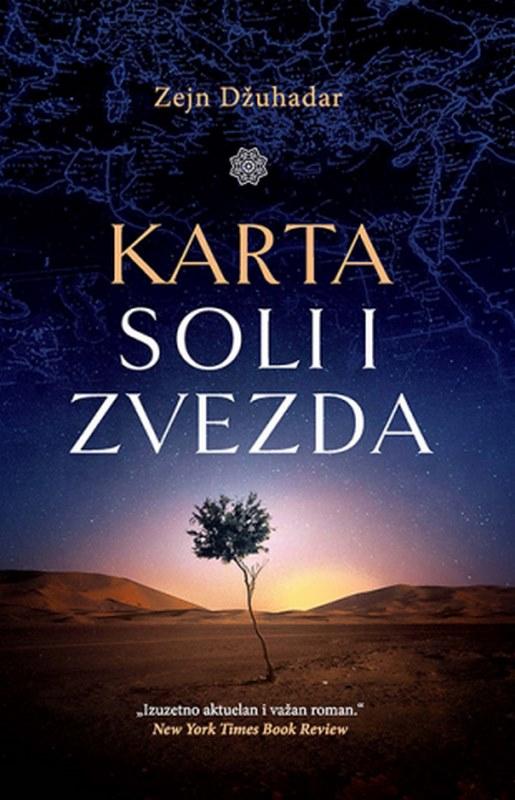 Karta soli i zvezda  Zejn Dzuhadar  knjiga 2019