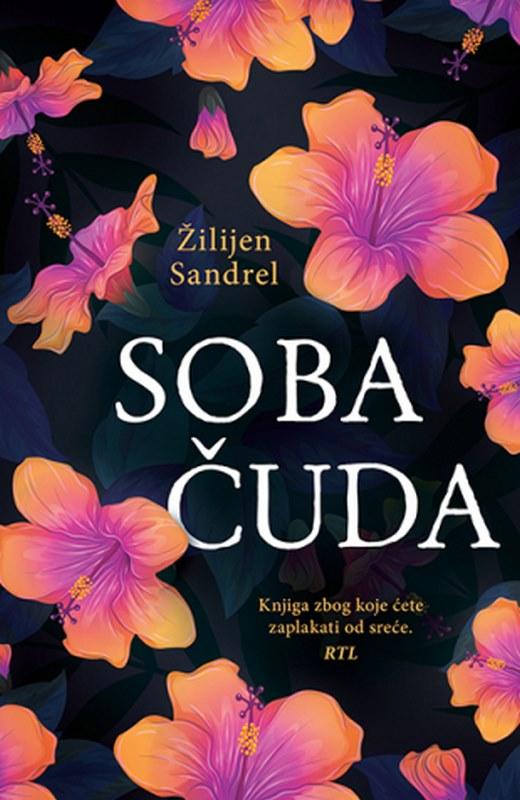 Soba cuda  Zilijen Sandrel  knjiga 2019 drama