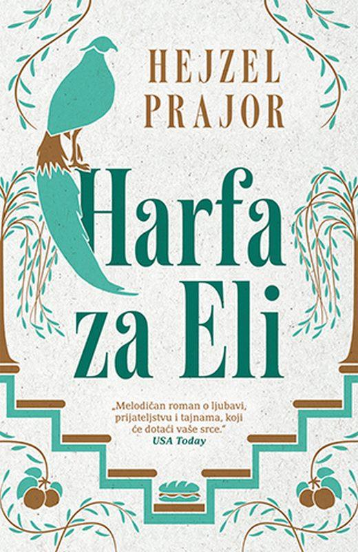 Harfa za Eli  Hejzel Prajor  knjiga 2019 Ciklit