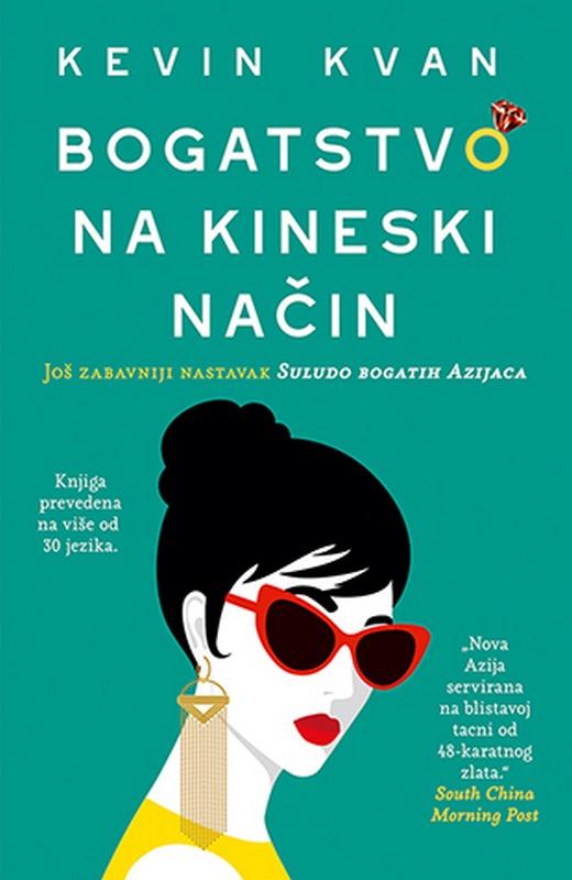 Bogatstvo na kineski nacin  Kevin Kvan  knjiga 2020 Komedija
