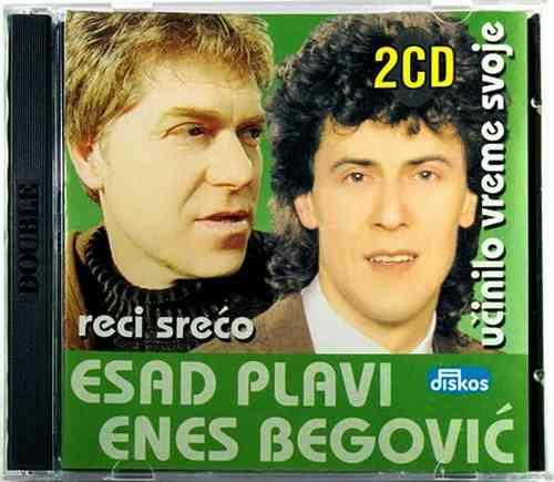 2CD ESAD PLAVI I ENES BEGOVIC UCINILO VREME SVOJE RECI SRECO compilation 2003
