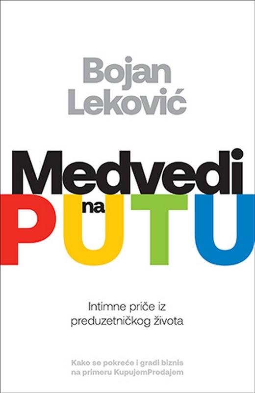 Medvedi na putu  Bojan Lekovic  knjiga 2020 Domaci autori